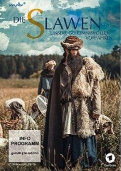 Die Slawen: Unsere geheimnisvollen Vorfahren