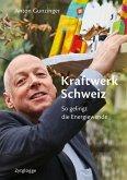 Kraftwerk Schweiz (eBook, ePUB)