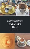Kaffeesatzlesen Anfänger (eBook, ePUB)