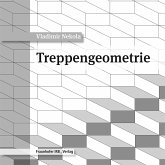 Treppengeometrie. (eBook, PDF)