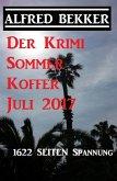 Der Krimi Sommer Koffer Juli 2017 - 1622 Seiten Spannung (eBook, ePUB)