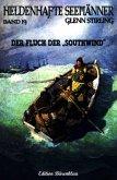 HELDENHAFTE SEEMÄNNER #19: Der Fluch der Southwind (eBook, ePUB)