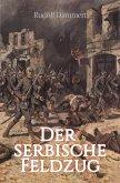 Der serbische Feldzug (eBook, ePUB)