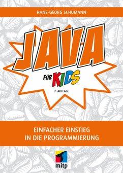 Java für Kids (eBook, PDF) - Schumann, Hans-Georg