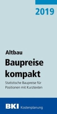 BKI Baupreise kompakt - Altbau 2019