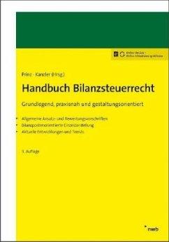 Handbuch Bilanzsteuerrecht - Stadler, Rainer;Wolfersdorff, Janine von;Zimmermann, Stefan