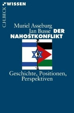 Der Nahostkonflikt - Asseburg, Muriel; Busse, Jan