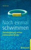 Noch einmal schwimmen (eBook, PDF)