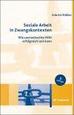 Soziale Arbeit in Zwangskontexten (eBook, PDF)