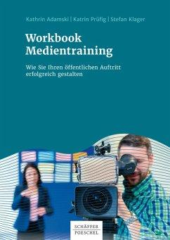Workbook Medientraining (eBook, PDF) - Adamski, Kathrin; Prüfig, Katrin; Klager, Stefan