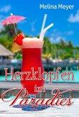 Herzklopfen im Paradies (eBook, ePUB)