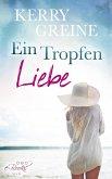 Ein Tropfen Liebe ... (eBook, ePUB)