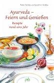Ayurveda - Feiern und Genießen (eBook, PDF)