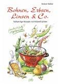 Bohnen, Erbsen, Linsen & Co. (eBook, PDF)