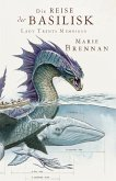Die Reise der Basilisk / Lady Trents Memoiren Bd.3 (eBook, ePUB)