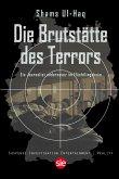Die Brutstätte des Terrors (eBook, ePUB)