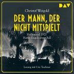 Der Mann, der nicht mitspielt / Hardy Engel Bd.1 (MP3-Download)