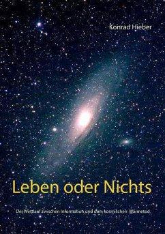 Leben oder Nichts (eBook, ePUB) - Hieber, Konrad