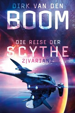 Varianz / Die Reise der Scythe Bd.2 (eBook, ePUB) - Boom, Dirk Van Den