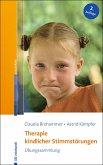 Therapie kindlicher Stimmstörungen (eBook, PDF)