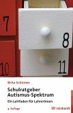 Schulratgeber Autismus-Spektrum (eBook, PDF)