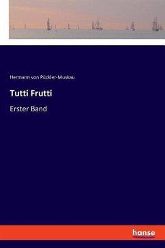 9783337360702 - Tutti Frutti - كتاب
