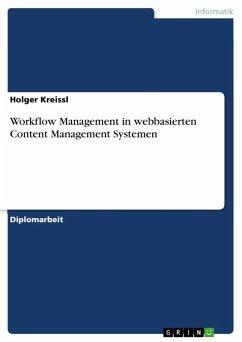 Workflow Management in webbasierten Content Management Systemen (eBook, ePUB)