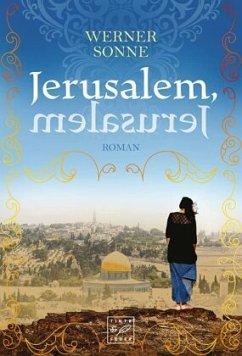 Jerusalem, Jerusalem - Sonne, Werner