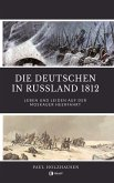 Die Deutschen in Russland 1812 (eBook, ePUB)