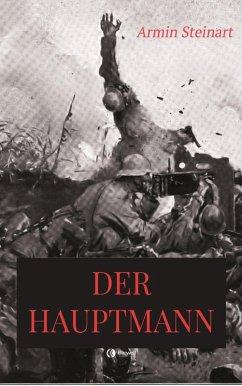 Der Hauptmann (eBook, ePUB) - Steinart, Armin