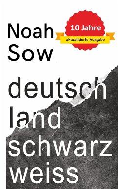 Deutschland Schwarz Weiß - Sow, Noah