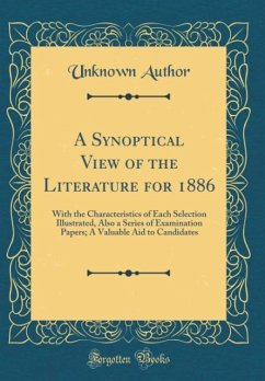 A Synoptical View of the Literature for 1886