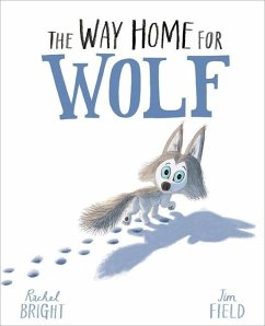 The Way Home for Wolf - Bright, Rachel