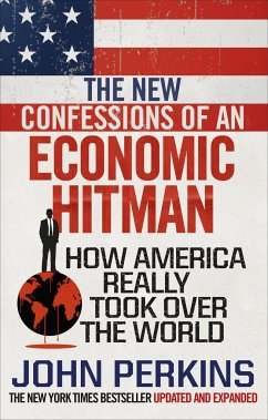 The New Confessions of an Economic Hit Man - Perkins, John