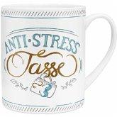 """XL-Tasse """"Anti-Stress Tasse"""""""