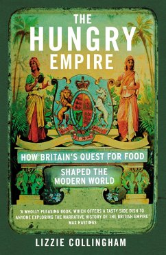 The Hungry Empire - Collingham, Lizzie