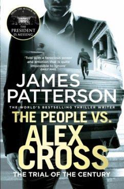 The People vs. Alex Cross - Patterson, James