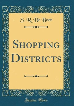 Shopping Districts (Classic Reprint)