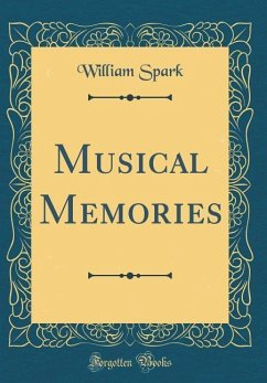 Musical Memories (Classic Reprint)