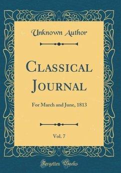 Classical Journal, Vol. 7