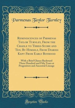Reminiscences of Parmenas Taylor Turnley, From ...