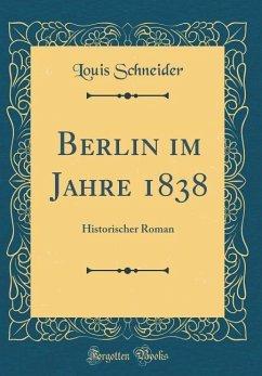 Berlin im Jahre 1838