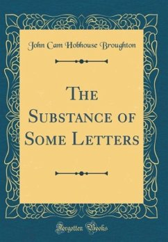 The Substance of Some Letters (Classic Reprint)