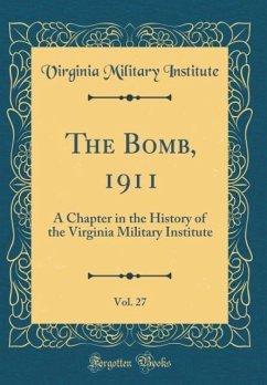 The Bomb, 1911, Vol. 27