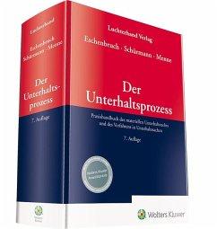 Eschenbruch, Der Unterhaltsprozess - Eschenbruch, Klaus