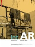 Int AR Interventions and Adaptive Reuse Intervention as Act