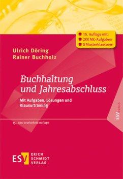 Buchhaltung und Jahresabschluss - Döring, Ulrich; Buchholz, Rainer