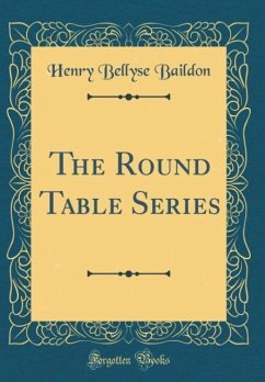The Round Table Series (Classic Reprint)
