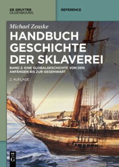 Handbuch Geschichte der Sklaverei - Zeuske, Michael