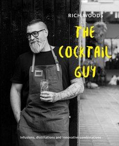 The Cocktail Guy (eBook, ePUB)